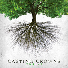 Thrive by Casting Crowns Album Review: The He Said She Said Experience
